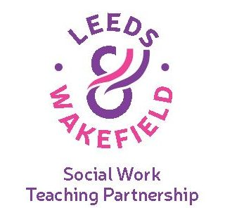 Introducing Leeds and Wakefield Social Work Teaching Partnership